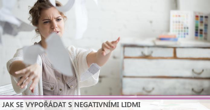 jak se vypořádat s negativními lidmi